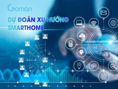 dự-báo-xu-hướng-nhà-thông-minh-tại-Việt-Nam-và-thế-giới-6